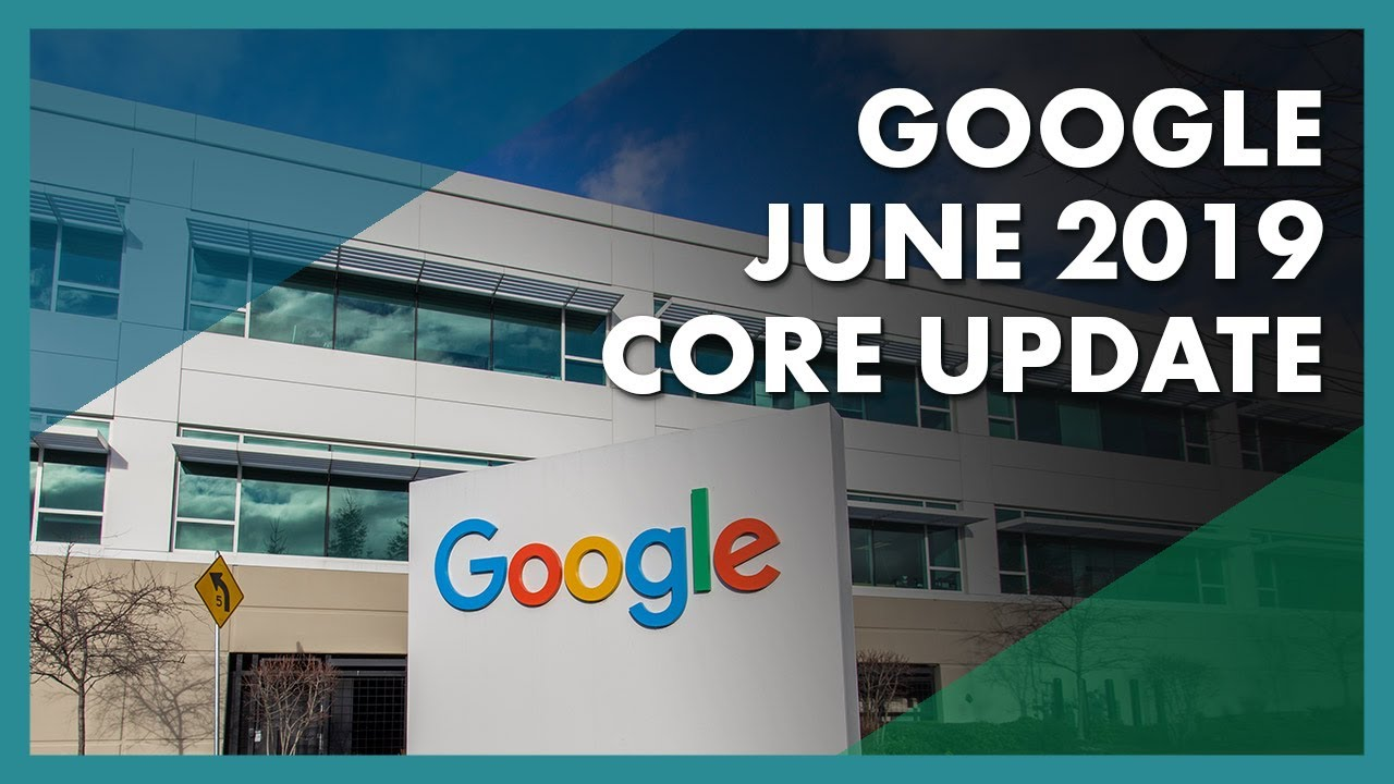 The June 2019 Core Update